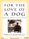 For the Love of a Dog (MP3): Understanding Emotion in You and Your Best Friend